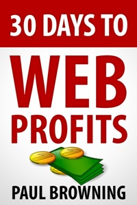 30 Days to Web Profits